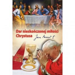 Dar nieskończonej miłości Chrystusa