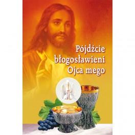Pójdźcie błogosławieni Ojca mego